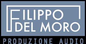 Filippo Del Moro - Produzione Audio